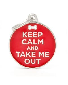 """My Family CHARMS """"Keep Calm and Take Me Out"""" Pet ID Tag"""